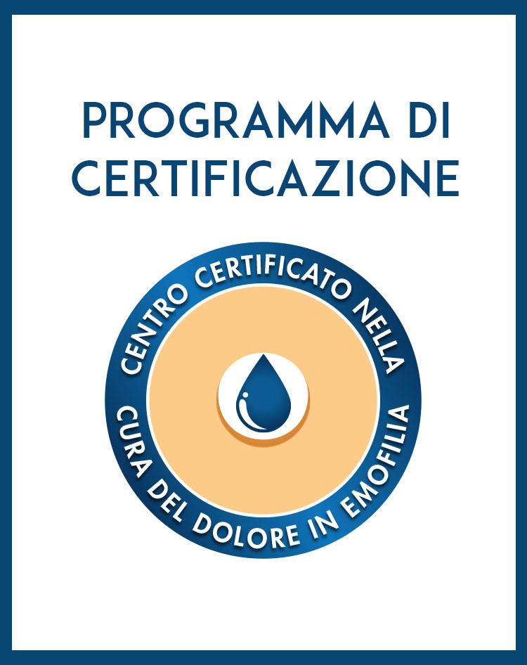 Programma di certificazione – Centro che cura il dolore in emofilia